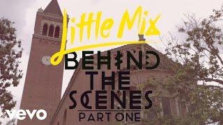 Little Mix - Black Magic (Behind The Scenes Pt. 1)