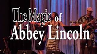 The Magic of Abbey Lincoln