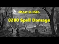 The Most Spell Damage in ESO   [How to get 8000 Spell Damage]