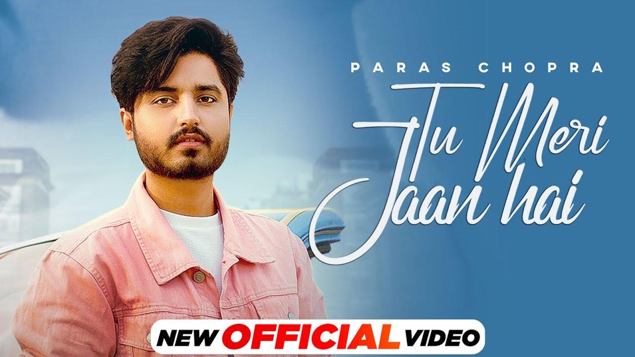 Tu Meri Jaan Hai lyrics | Paras Chopra | Latest Punjabi Songs 2021 | Speed Records