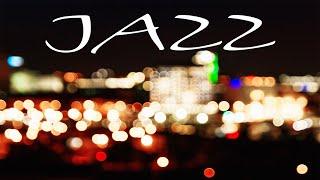 Smooth Night JAZZ - Relaxing City JAZZ - Background Remix JAZZ Music