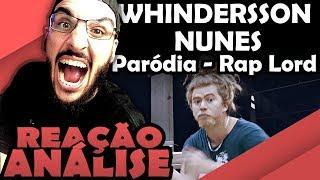 Whindersson Nunes   Paródia Raplord [Reação Análise]