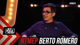 "Berto Romero: ""Me He Hecho Viejo De Golpe"" #NTMEP"