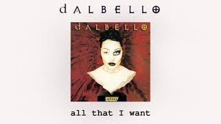 Dalbello - All That I Want