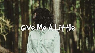Syence - Give Me A Little (Lyrics) feat. Kait Weston