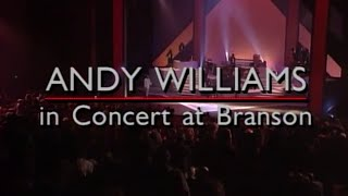 Andy Williams: In Concert at Branson