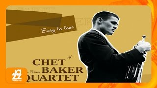 Chet Baker Quartet - There Will Never Be Another You