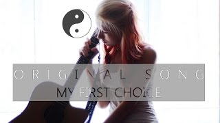 Video My first choice (ORIGINAL song)