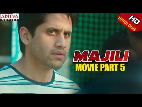 Majili Hindi Dubbed Movie(2020) Part 5 | Naga Chaitanya, Samantha, Divyansha Kaushik