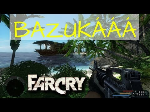 BAZUKÁÁÁ | Far Cry 1 #2