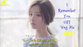 [Karaoke Thaisub] 안아줘요 (Hug Me) - Ben (I Remember You OST)