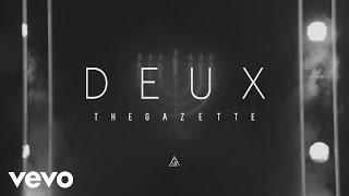 The GazettE   DEUX