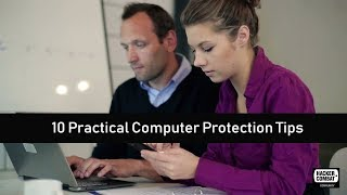 10 Tips to Keep Your Computer Safe and Secure
