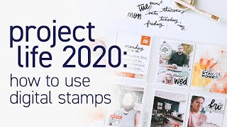 PROJECT LIFE 2020 | How I Use Digital Stamps To Embellish My Journal Cards