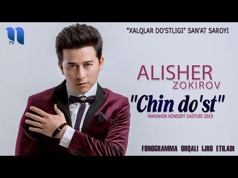 """Alisher Zokirov - """"Chin do'st"""" yakkahon konsert dasturi 2019"""