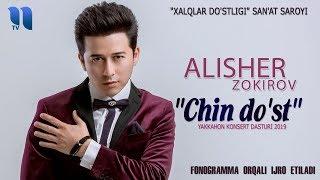 """Alisher Zokirov   """"Chin Do'st"""" Yakkahon Konsert Dasturi 2019"""