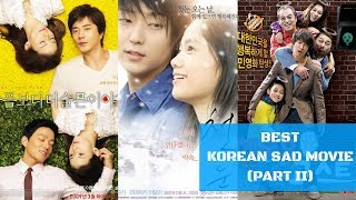 BEST SAD KOREAN MOVIE ALL THE TIME (PART II)