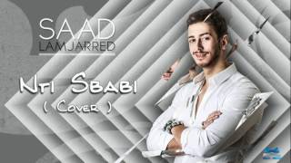 Saad Lamjared 2016 Nti sbabi Cover ⎜ سعد لمجرد MASHUP 2016   YouTube