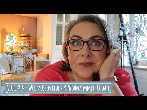 VLOG #14 | Wir müssen reden | Wohnzimmer-Update & Alltag