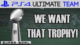 WE WANT THE TROPHY! - Madden 15 Ultimate Team Gameplay | MUT 15 PS4 Gameplay