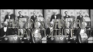 Captain Accident - Only When You Dance With Me [LYRICS