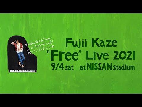 "Fujii Kaze ""Free"" Live 2021 at NISSAN stadium"