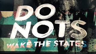 DONOTS - WAKE THE STATES Doku (Official)