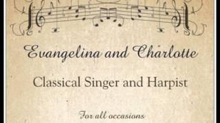 Lascia Ch'io Pianga- Charlotte and Evangelina