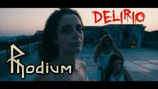 Rhodium – Delirio