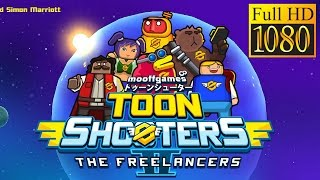 Toon Shooters 2: Freelancers Game Review 1080P Official Mooff Arcade 2016