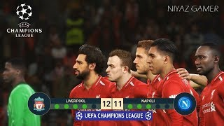 LIVERPOOL vs NAPOLI | UEFA Champions League - UCL | Penalty Shootout | PES 2019