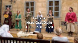 Video TRIFIKUS | Hrad Grabštejn | 1.8. - 2.8.2020
