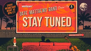 Dave Matthews Band: DMB Drive-In - May 14, 2019 Live At Wells Fargo Arena