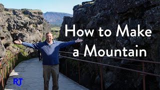 How to Make a Mountain:  A Lesson in Plate Tectonics