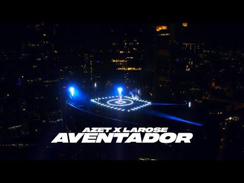 AZET ft LAROSE - AVENTADOR