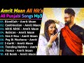 Amrit Maan New Song 2021   New All Punjabi Jukebox 2021   Amrit Maan New All Punjabi Song   New Song