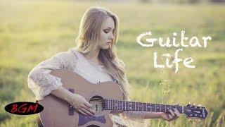 癒しBGM!!作業用BGM!!ギターインストゥルメンタル!!ゆったりギター!!