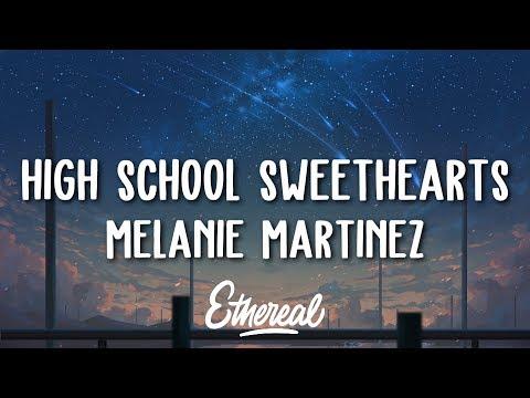 Melanie Martinez - High School Sweethearts (Lyrics)