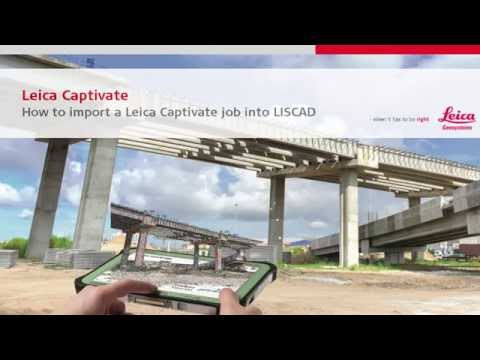 LISCAD - Leica Captivate import to LISCAD