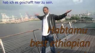Habtamu Ethiopian  Music Remix