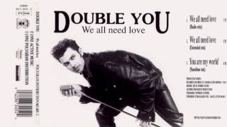 03 Double You - You Are My World (Sunshine Mix)(Single - We All Need Love 1992)