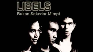 Download lagu Trio Libels Bukan Sekedar Mimpi Mp3