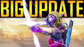 Destiny 2 - BIG GAME UPDATE!