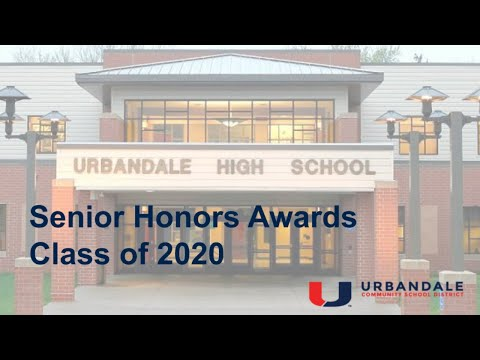Urbandale High School Senior Honors Award Ceremony May 26, 2020