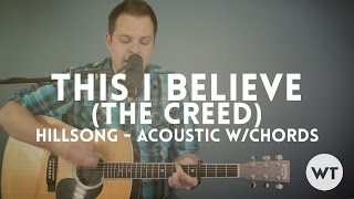 This I Believe (The Creed) - Hillsong Worship - Acoustic With Chords