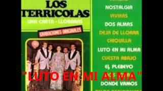 LOS TERRICOLAS - LUTO EN MI ALMA - EXITOS