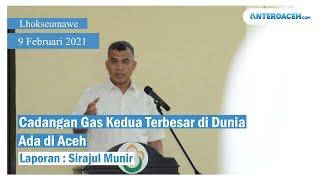 Ternyata Cadangan Gas Kedua Terbesar di Dunia Ada di Aceh