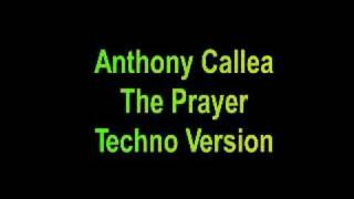 The Prayer - Techno Version