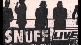 SNUFF.live,90,,  I SEE,,YOUR WONDERING NOW,,