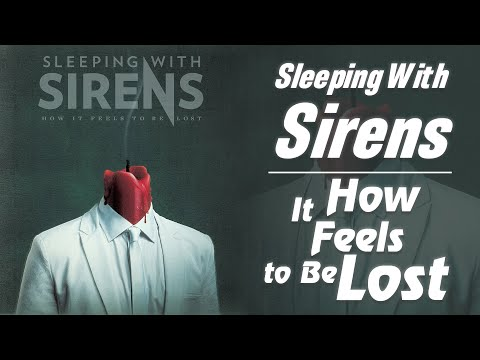 Sleeping With Sirens - How It Feels to Be Lost Lyrics